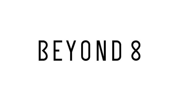 beyond 8