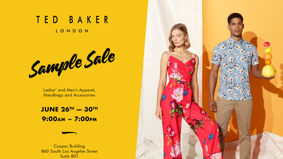 df8fba2c46 TED BAKER WAREHOUSE SALE, June 26th - 30th (Los Angeles)