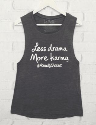 Less Drama, More Karma.png