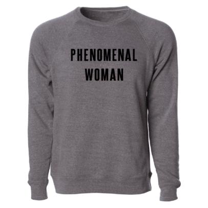 phenomenal sweatshirt