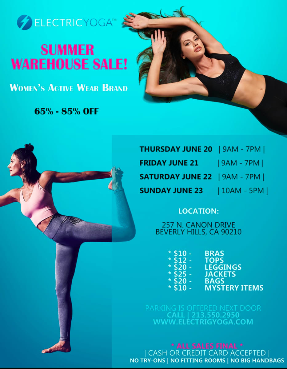ElectricYoga Summer Warehouse Sale In Beverly Hills from June 20th - 23rd