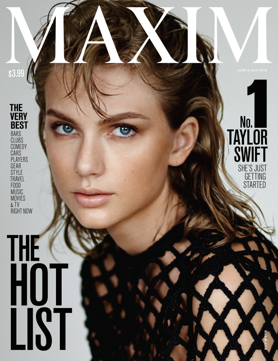 "Taylor Swift is #1 on the rebranded ""Maxim"" Hot List. Photo: Maxim"