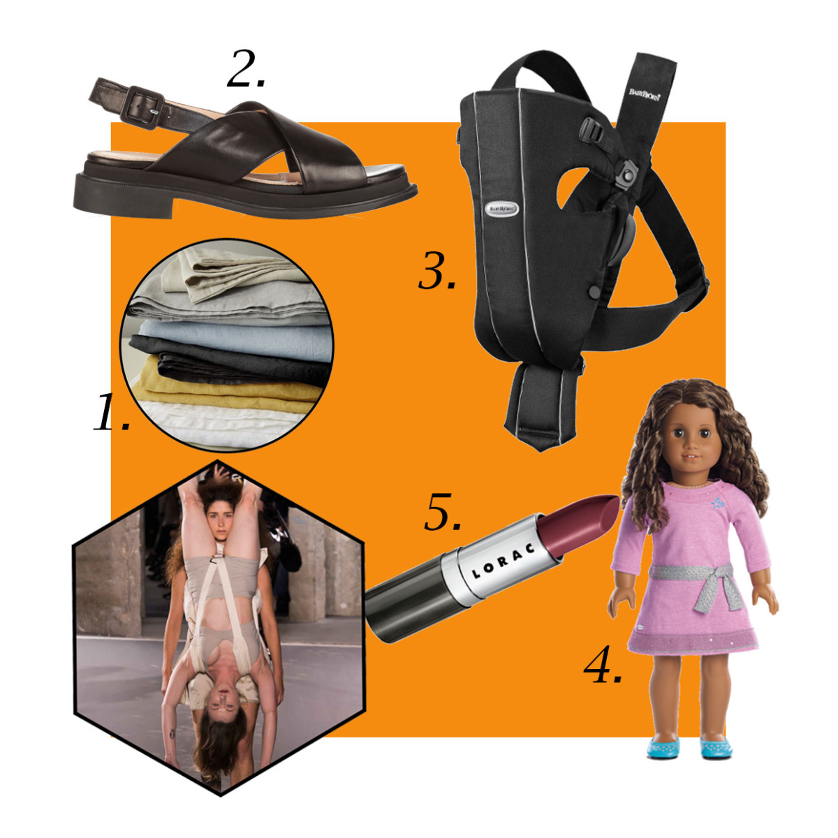 1. West Elm Belgian Linen Sheet Set, $44-$259, available at West Elm; 2. Robert Clergerie Caliente Leather Sandals, $550, available at Net-a-Porter; 3. Babybjörn Baby Carrier Original, $55.99, available at Target; 4. American Girl Truly Me Doll, $115, available at American Girl; 5. Lorac Breakthrough Performance Lipstick, $10, available at Lorac Cosmetics. Photo: A look from Rick Owens's spring 2016 collection/Imaxtree