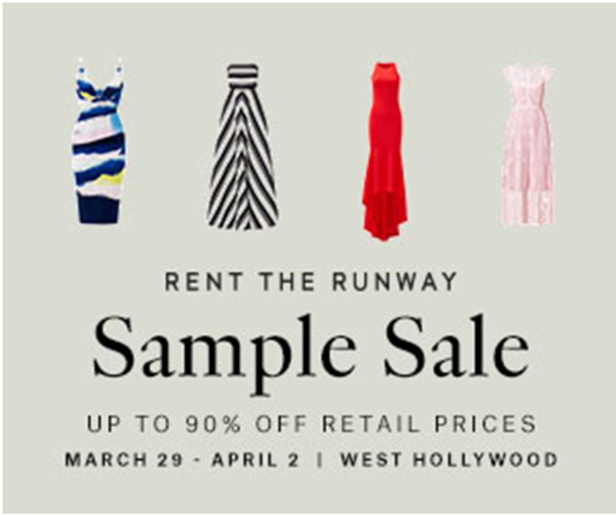 Sale News And Shopping Details March 2012: LA'S FIRST RENT THE RUNWAY SAMPLE SALE AND YOU WONT