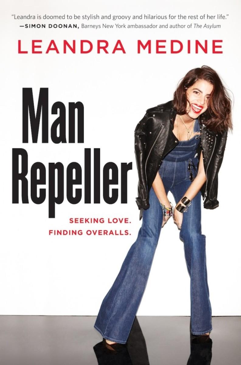 "Leandra Medine's 2013 book, ""Man Repeller: Seeking Love. Finding Overalls."" Photo: Courtesy"