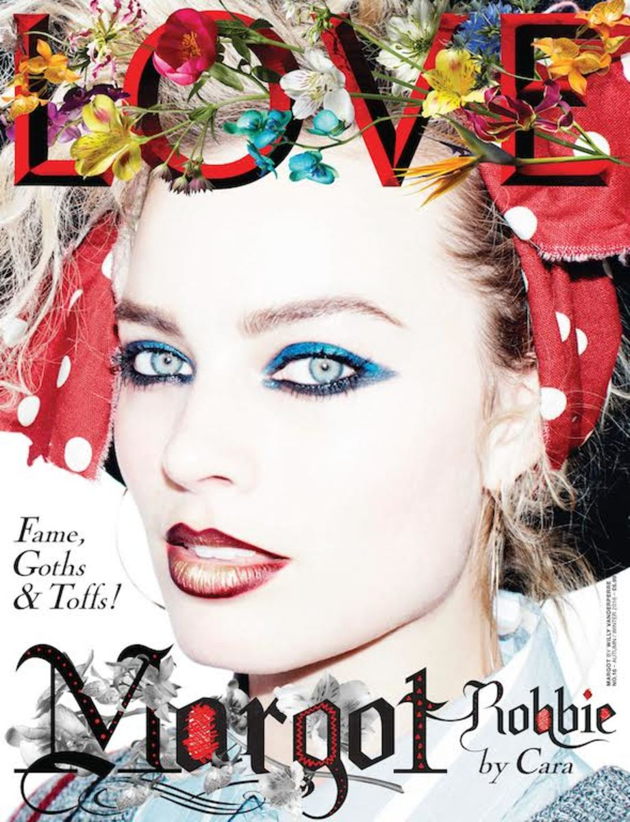 Margot Robbie on the cover of Love Magazine.  Photo: Willy Vanderperre