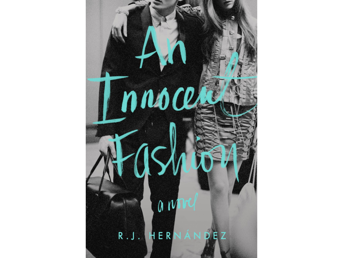 """""""An Innocent Fashion"""" by R.J. Hernández. Photo: HarperCollins"""