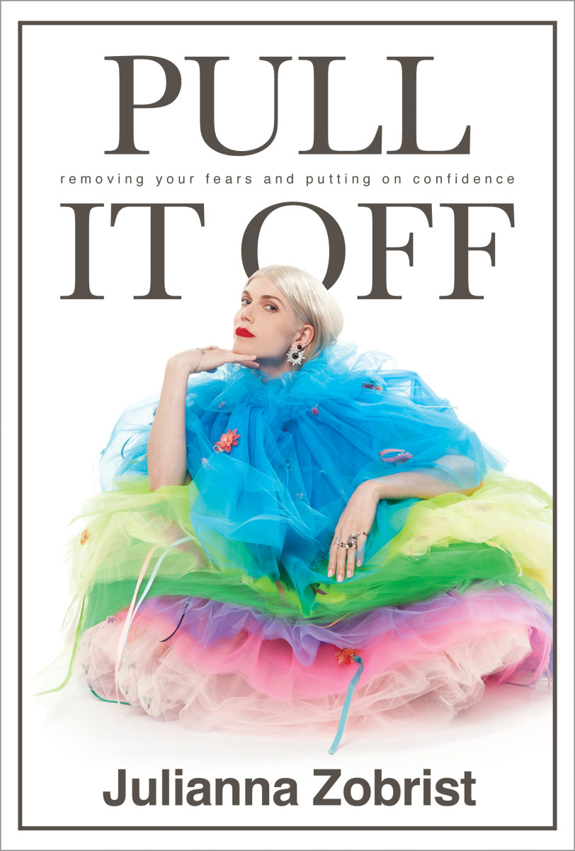 "The front cover of ""Pull It Off"" by Julianna Zobrist. Photo: Courtesy"
