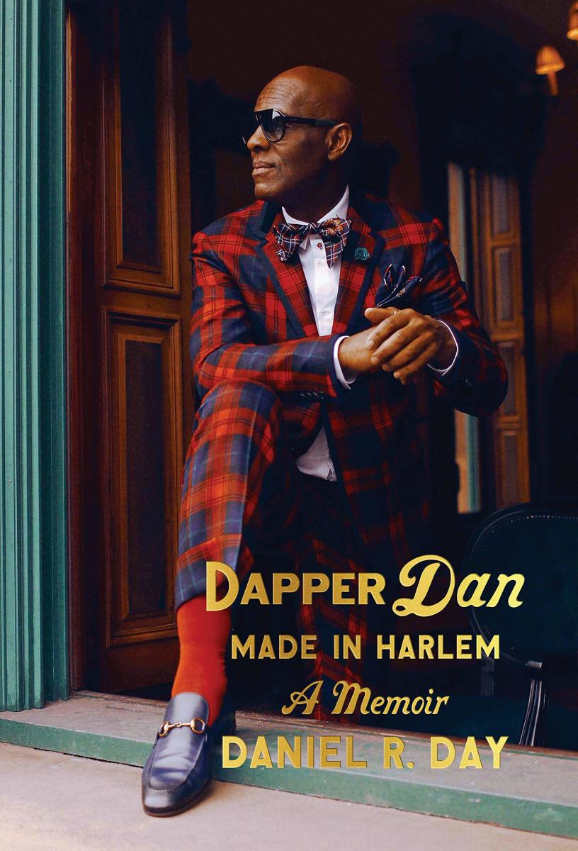 """Dapper Dan: Made in Harlem,"" published by Random House, is available for purchase here."